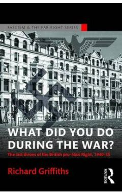 What Did You Do During the War?