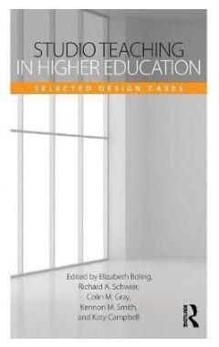 STUDIO TEACHING IN HIGHER EDUCATION: SELECTED DESIGN CASES