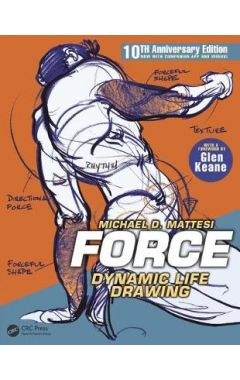 Force: Dynamic Life Drawing for Animators 3RD ED