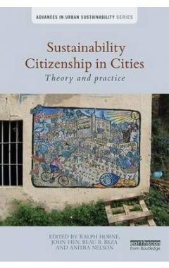 Sustainability Citizenship in Cities: Theory and practice