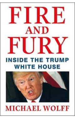 FIRE AND FURY (HC)