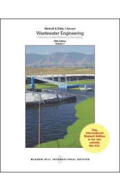 [used] WASTEWATER ENGINEERING: TREATMENT AND REUSE 5E IE