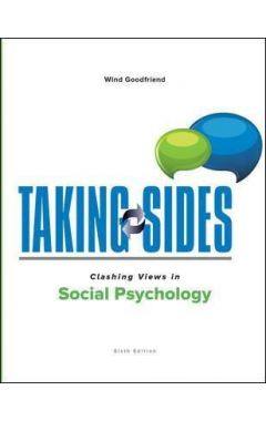 TAKING SIDES: CLASHING VIEWS IN SOCIAL PSYCH  E6
