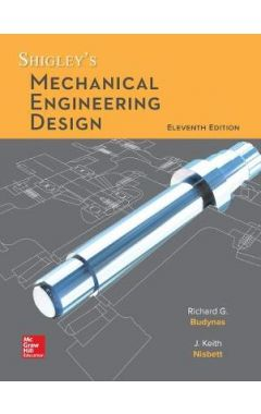 LL SHIGLEY'S MECHANICAL ENGINEERING DESIGN