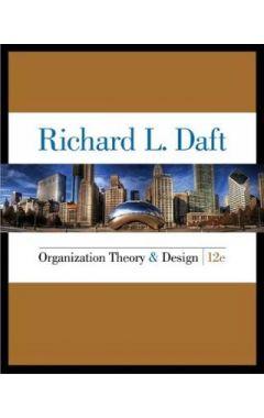 (used) ORGANIZATION THEORY AND DESIGN 12e