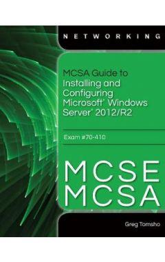 PKG MCSA/MCSE GDE T/INSTLG& CNFGRG WNDWS SVR 12 EXAM 70-410