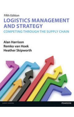 Logistics Management and Strategy 5th edition IE