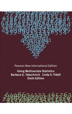 Using Multivariate Statistics: Pearson New International Edition IE