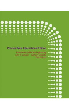 Introduction to Nuclear Engineering: Pearson New International Edition IE