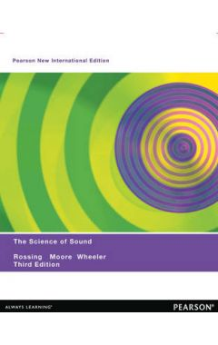The Science of Sound: Pearson New International Edition IE
