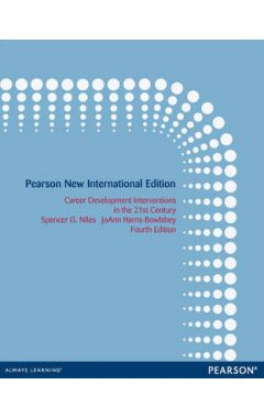 Career Development Interventions in the 21st Century: Pearson New International Edition IE