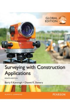 Surveying with Construction Applications, Global Edition IE