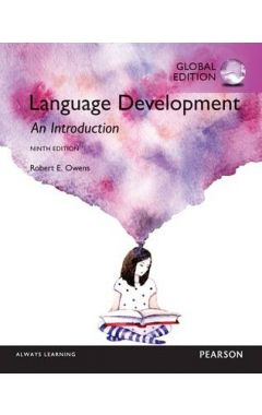 Language Development: An Introduction, Global Edition IE