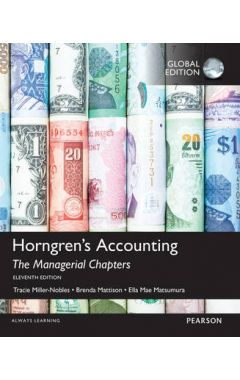 Horngren's Accounting: The Managerial Chapters, Global Edition IE