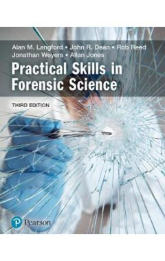 Practical Skills in Forensic Science IE