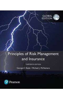 Principles of Risk Management and Insurance, Global Edition IE