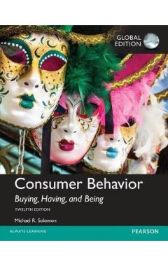 Consumer Behavior: Buying, Having, and Being, Global Edition IE