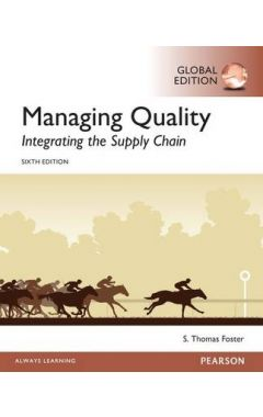 Managing Quality: Integrating the Supply Chain, Global Edition IE