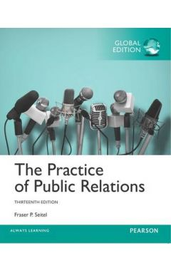 The Practice of Public Relations, Global Edition IE