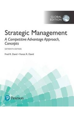 Strategic Management: A Competitive Advantage Approach, Concepts, Global Edition IE