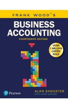 Frank Wood's Business Accounting Volume 1 IE