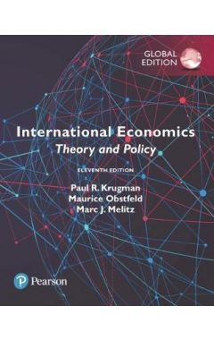 International Economics: Theory and Policy, Global Edition IE