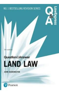 Law Express Question and Answer: Land Law IE