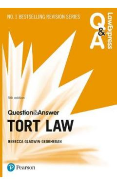 Law Express Question and Answer: Tort Law IE