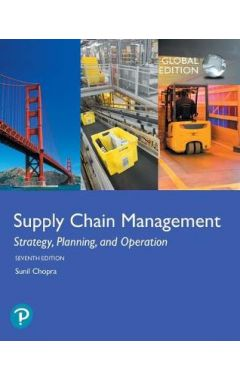 Supply Chain Management: Strategy, Planning, and Operation, Global Edition IE