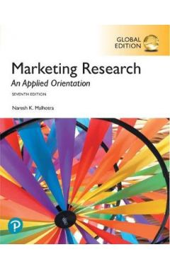 Marketing Research: An Applied Orientation, Global Edition IE
