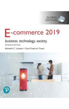E-Commerce 2019: Business, Technology and Society, Global Edition IE