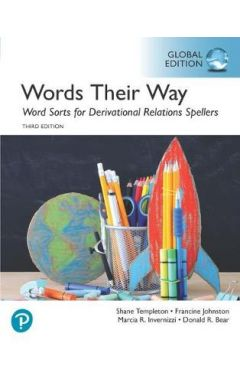 Words Their Way Word Sorts for Derivational Relations Spellers, Global Edition IE