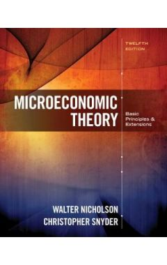 Microeconomic Theory 12e: Basic Principles and Extensions