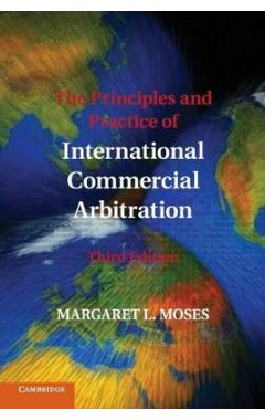 The Principles and Practice of International Commercial Arbitration: Third Edition