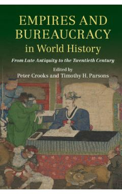Empires and Bureaucracy in World History