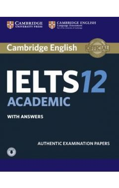 Cambridge IELTS 12 Academic Student's Book with Answers with Audio: Authentic Examination Papers (IE