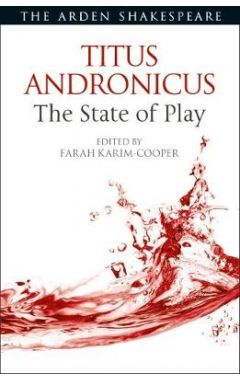 Titus Andronicus: The State of Play