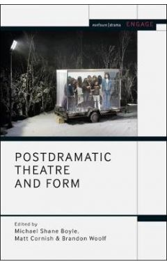 Postdramatic Theatre and Form