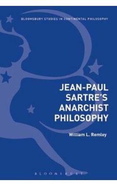 Jean-Paul Sartre's Anarchist Philosophy