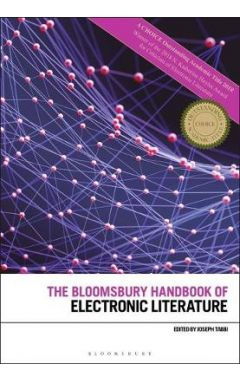 The Bloomsbury Handbook of Electronic Literature