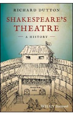 Shakespeare's Theatre - A History
