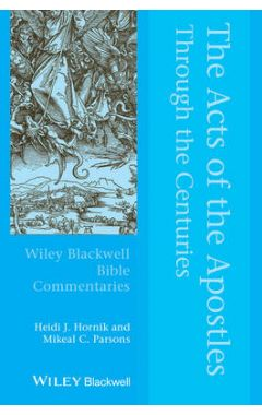 The Acts of the Apostles Through the Centuries