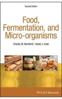 Food, Fermentation and Micro-organisms, Second Edition