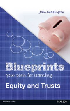 Blueprints: Equity and Trusts IE