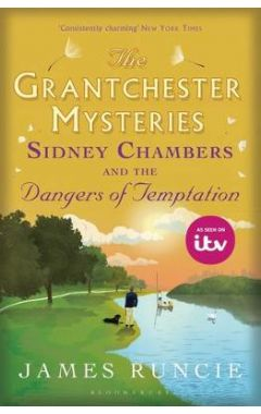 Sidney Chambers and The Dangers of Temptation: Grantchester Mysteries 5