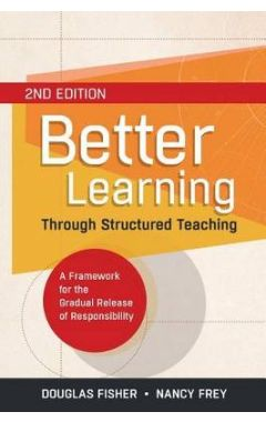 BETTER LEARNING THROUGH STRUCTURED TEACHING: