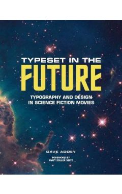 Typeset in the Future:How the Design of Science Fiction Defines O: How the Design of Science Fiction