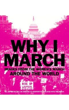 Why I March: Images from the Women`s March Around the World