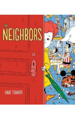 The Neighbors by Einat Tsarfati