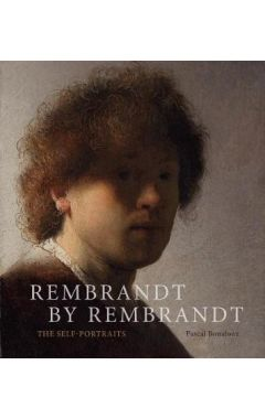 Rembrandt by Rembrandt:The Self-Portraits: The Self-Portraits
